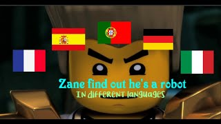 Ninjago | Zane Find's out he's a robot - 10 different languages