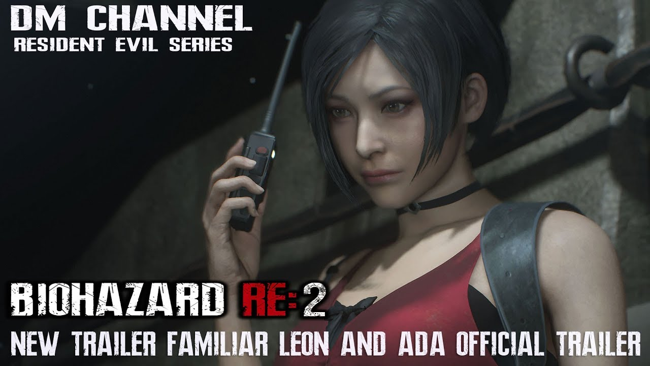 Resident Evil 2 Remake 2019 New Leon And Ada Familar Trailer HD1080P 60FPS By DM CHANNEL