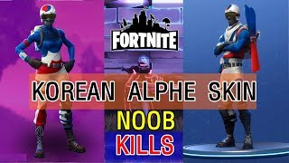 FORTNITE NOOB KILLS HIGHLIGHTS KOREAN ALPINE ACE SKIN