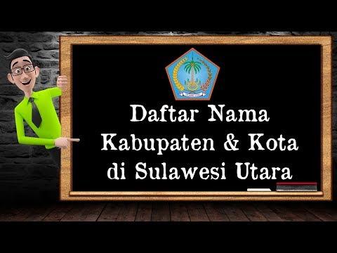 Daftar Nama Kabupaten & Kota di Sulawesi Utara