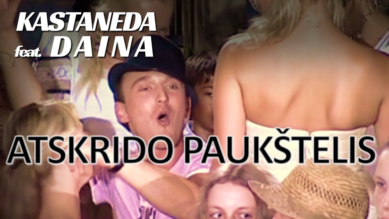 Kastaneda su Daina – Atskrido Paukštelis (Official Music Video). Lietuviškos Dainos