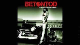 02 Betontod - Stich ins Herz