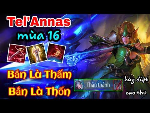 Tel'Annas Build Đồ + Ngọc Mùa 16 Siêu Mạnh Bắn Là Thấm Bắn Là Thốn   Liên Quân Mobile