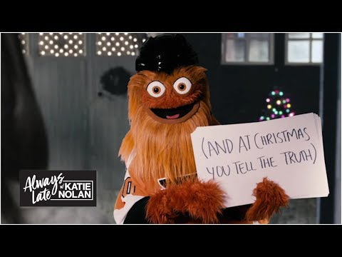 Gritty's special Christmas message to Katie Nolan | Always Late with Katie Nolan