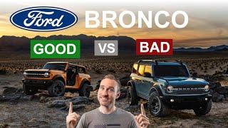 2021 Ford Bronco - GOOD vs. BAD!!!