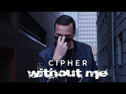 Cipher - Without Me (Official Music Video) | Hot New Hip Hop