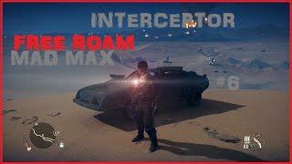 THE INTERCEPTOR | MAD MAX FREE ROAM GAMEPLAY | PS4 | #6