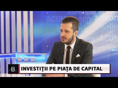 10. BUSINESS LA SUPERLATIV - INVESTIȚII PE PIAȚA DE CAPITAL