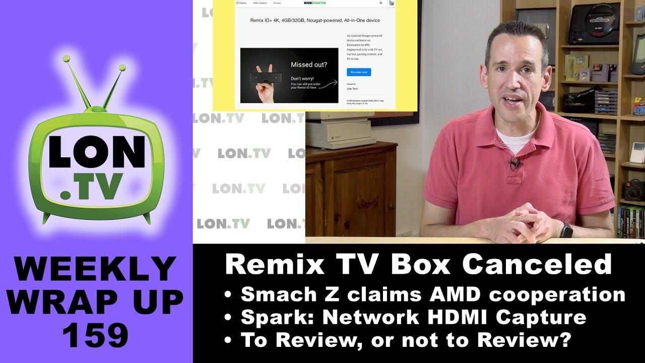 Network Capture Box : Weekly wrapup remixos cancels io tv box smach z