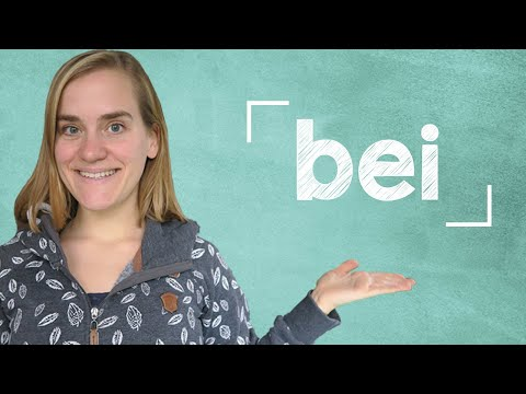 "German Lesson - The Preposition ""bei"" - A2/B1"