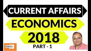 Economics Current Affairs (January - June 2018) for BANK Exams | SSC | PSC's | Railway