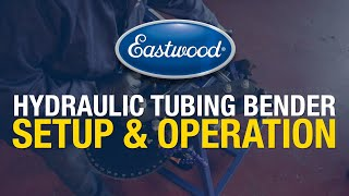 Best Results Possible: How To Setup Hydraulic Tubing Bender - Eastwood