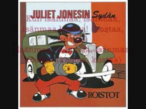 Juliet Jonesin Sydän Kun isänmaa kostaa (lyrics)