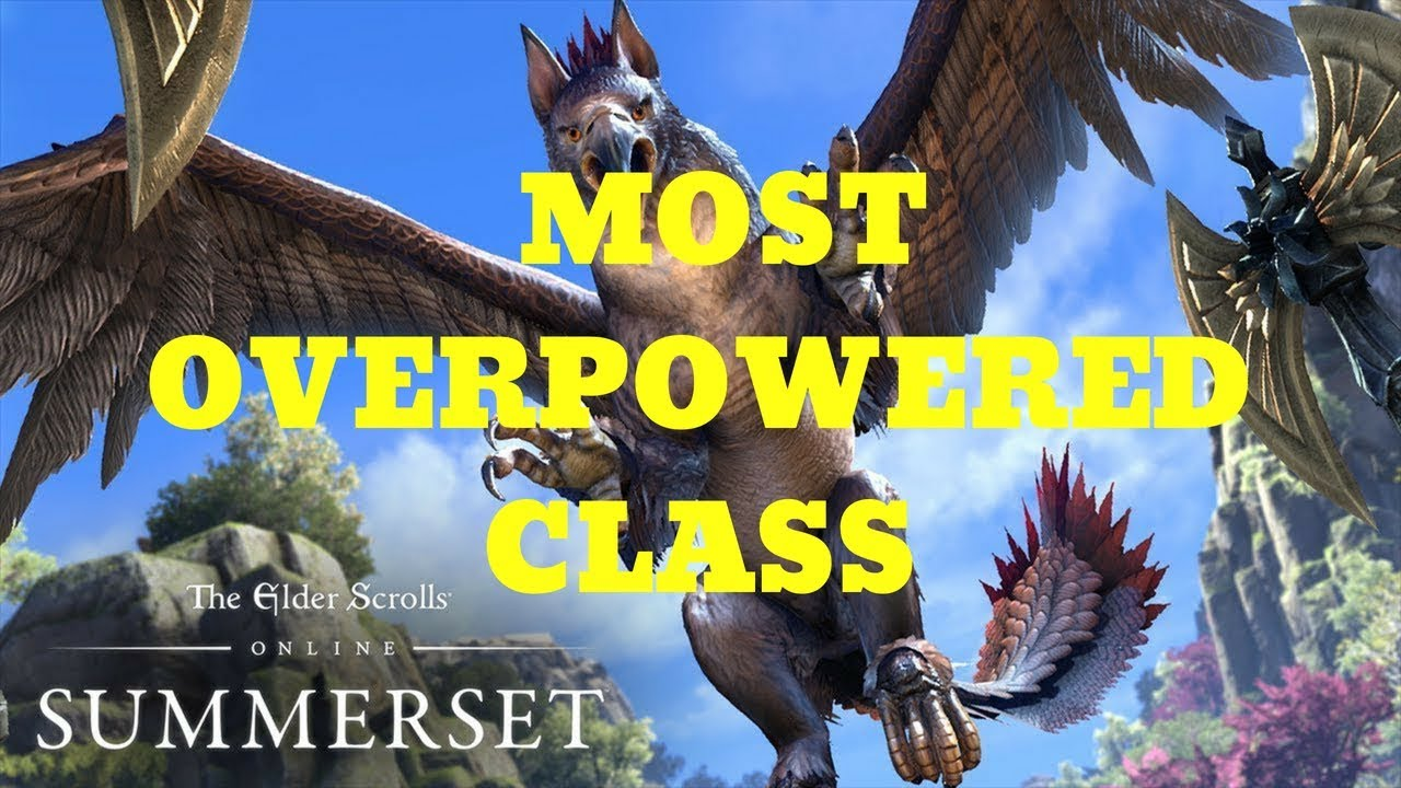 ESO: THE MOST OVERPOWERED CLASS IN THE GAME?!