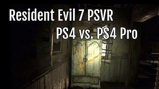 Resident Evil 7 VR: PS4 vs. PS4 Pro