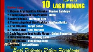 10 TOP Hits Lagu Minang Enak Didengar Dalam Perjalanan