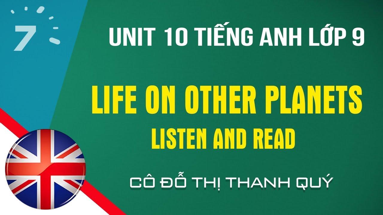 Unit 10: Listen and Read trang 83 SGK Tiếng Anh lớp 9 HỌC247