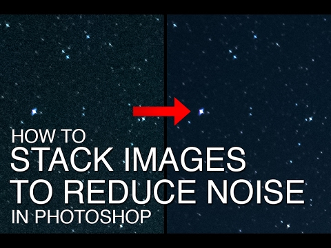 How to Stack Multiple Images to Reduce Noise in Starry Night Skies