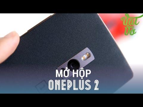 Vật Vờ - Mở hộp & đánh giá nhanh OnePlus Two (OnePlus 2)