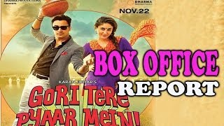 Gori Tere Pyar Mein - Weekend Box office Report
