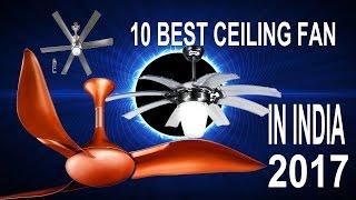 Top 10 Best Ceiling Fan Brands In India 2017