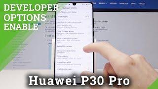 HUAWEI P30 Pro DEVELOPER OPTIONS