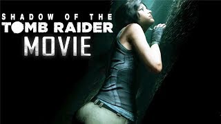 SHADOW OF THE TOMB RAIDER All Cutscenes (Xbox One X Enhanced) Game Movie