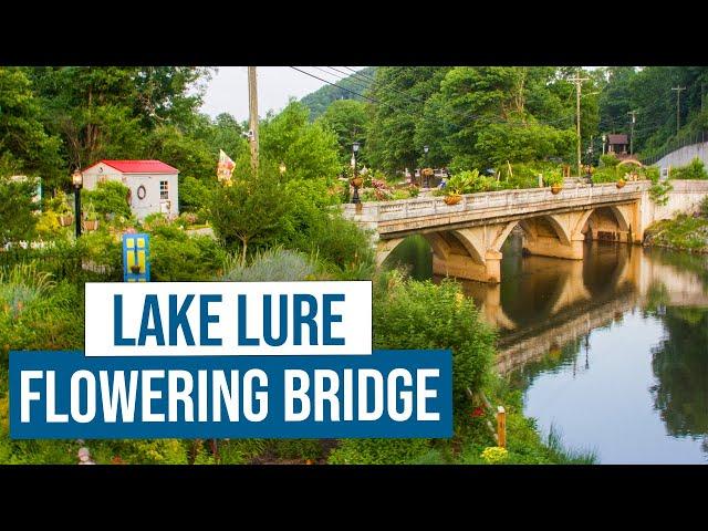 Lake Lure Flowering Bridge 2021