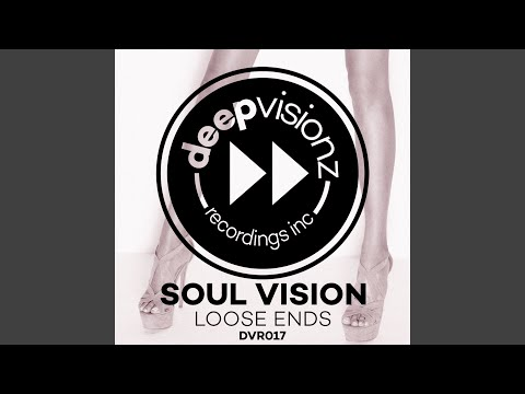 Loose Ends (Soul Vision's Classic Mix)