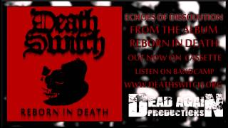 Death Switch - Echoes of Dissolution