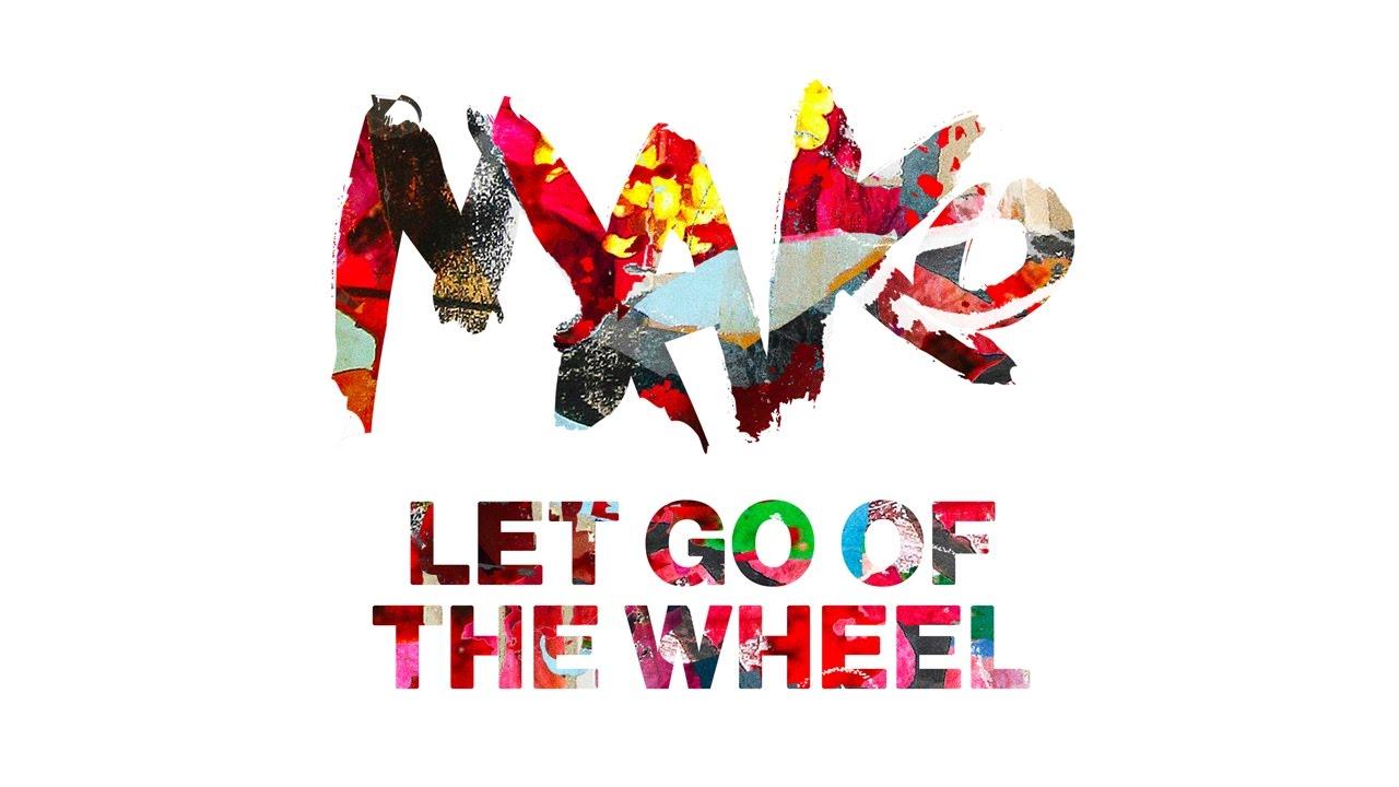 mako-let-go-of-the-wheel-cover-art-ultra-music