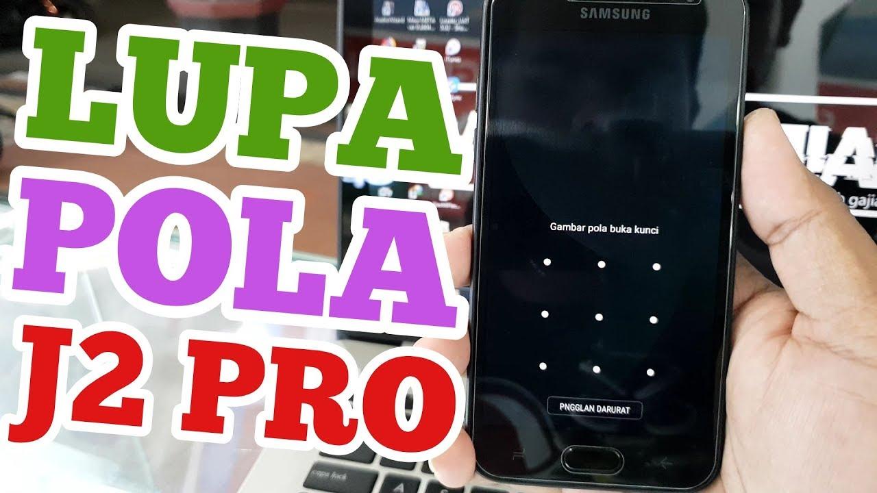 Lupa Pola Kunci Layar Samsung J2 Pro Hard Reset Samsung J2 Pro
