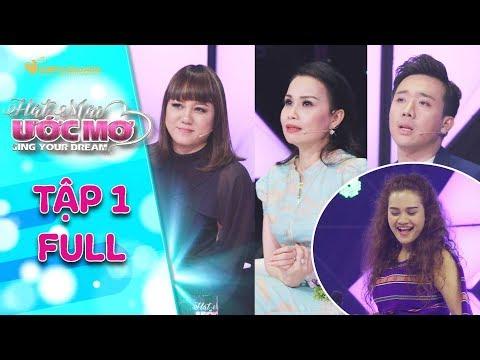 Hát mãi ước mơ 2 | tập 1 full: Trấn Thành, Cẩm Ly cảm động trước cô gái dân tộc nhận nuôi 2 đứa bé
