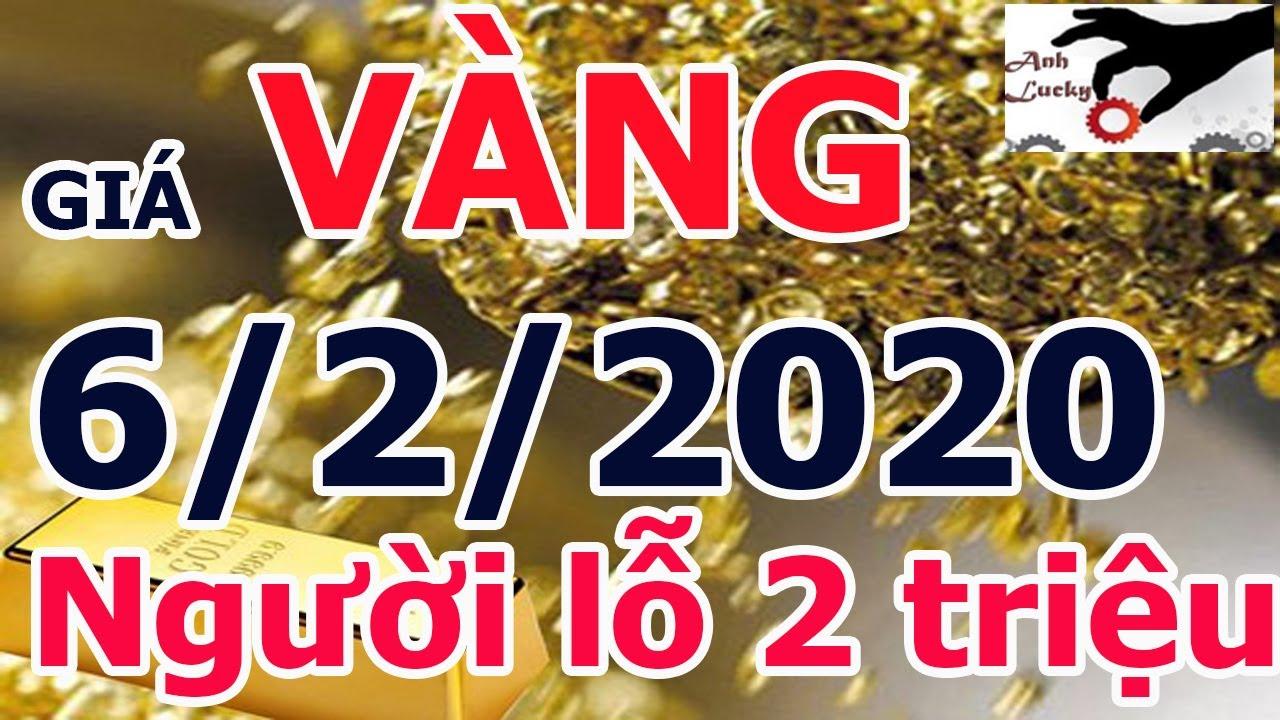 giá vàng hôm nay ngày ngày 6 tháng 2 năm 2020-vàng 999 sjc doji bao nhiêu 1 chỉ