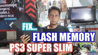 CARA MENGATASI FLASH MEMORY PADA PS3 SUPER SLIM