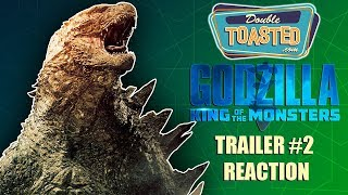 GODZILLA KING OF THE MONSTERS TRAILER 2 REACTION