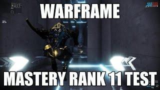 Warframe Mastery Rank 11 Test May 2016 (Loki P Soma P)