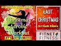 Last Christmas Aerobic Workout   Dj Hush Remix   Fitness and Wellness   Basic Warm Up   vlogmas 2019