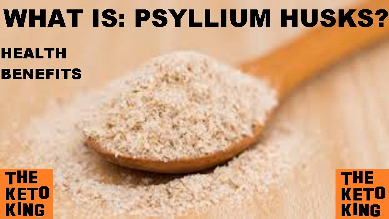 What Is Psyllium Husks Health Benefits Of Psyllium Husks Low