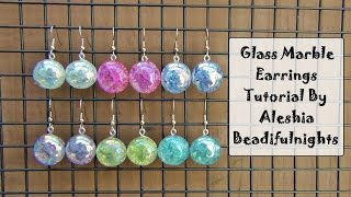 Glass Marble Earrings Tutorial