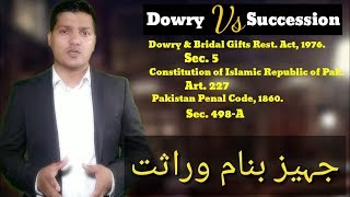 Dowry vs. succession.