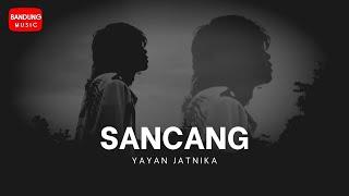 Download Yayan Jatnika - Sancang (Official Music Video HD)