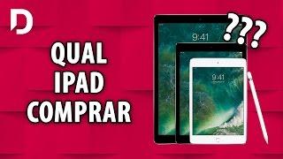 Qual iPad Comprar 2017 - Guia de compra (Maio 2017)