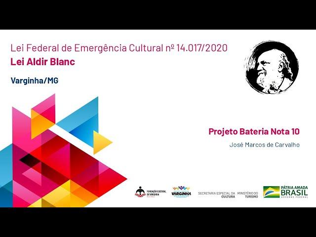 Projeto Bateria Nota 10  |  José Marcos de Carvalho