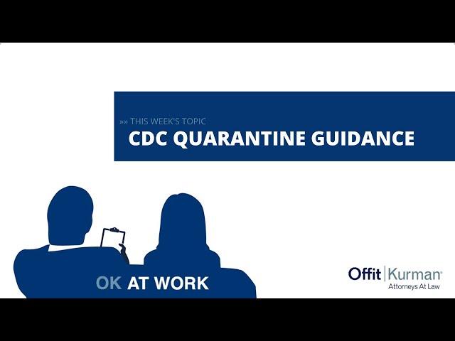 OK At  Work: CDC Quarantine Guidance