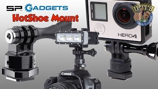 SP Gadgets HOTSHOE MOUNT for GoPro - REVIEW
