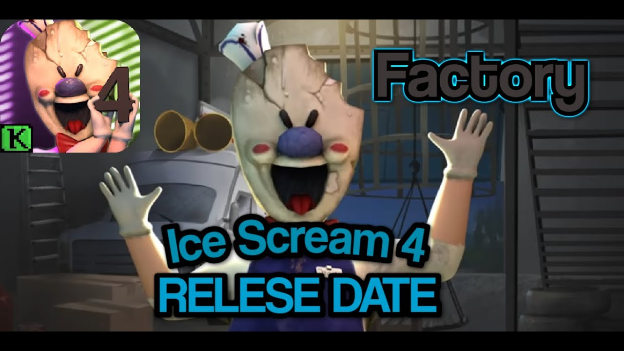 Download Ice Scream 4 OFFICIAL RELESE DATE!!! Rod's Factory it's coming very soon + More leaks/news