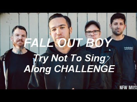Try NOT to Sing Along Challenge || Fall Out Boy Edition
