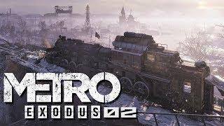 Metro Exodus ☢️ | #02 | POCIĄGIEM PRZEZ ROSJE