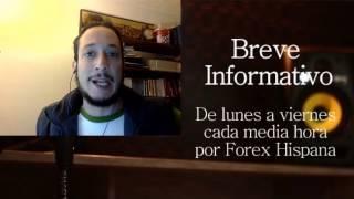 Breve Informativo - Noticias Forex del 7 de Febrero 2017